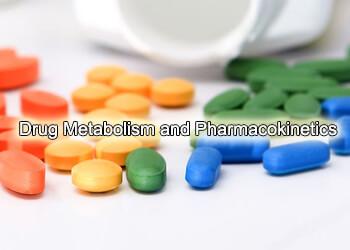 Drug Metabolism and Pharmacokenitics